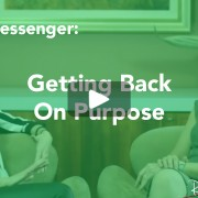 getting back on purpose